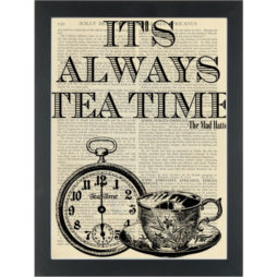 Alice In Wonderland Quote Its Always Tea Time Dictionary Art Print