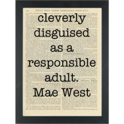 Funny Mae West Quote Cleverly Disguised Dictionary Art Print