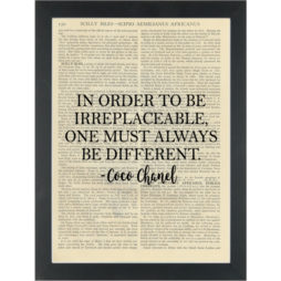 Inspirational Happy Quote CoCo Chanel In Order To Be Dictionary Art Print
