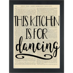 Kitchen quote about dancing Dictionary Art Print
