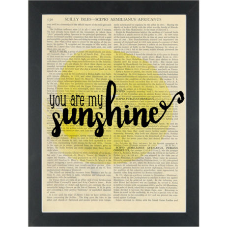 You are my sunshine inspirational yellow quote Dictionary Art Print