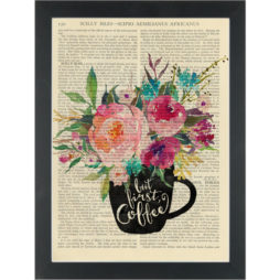 Coffee first watercolor flowers Kitchen Dictionary Art Print