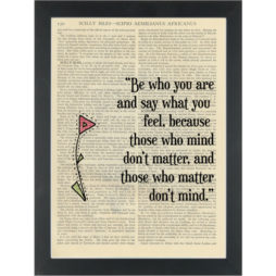 Dr Sues inspiring quote Be Who You Are Dictionary Art Print
