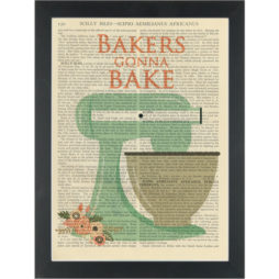 's Bakers Gonna Bake Dictionary Art Print