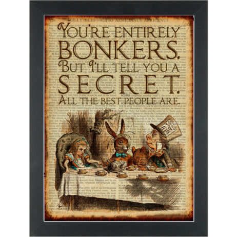 Alice in wonderland Bonkers all the best are Dictionary Art Print