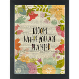 Flowers Bloom where you are planted Dictionary Art Print