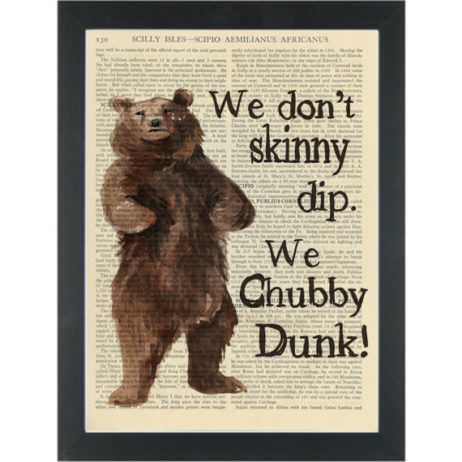 Funny Bear quote Chubby Dunk Dictionary Art Print