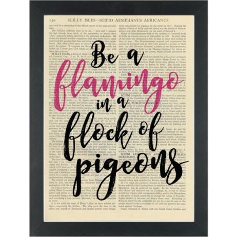 Funny quote Be a Flamingo Dictionary Art Print