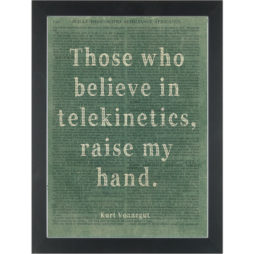 Funny quote Telekinetics by Vonnegut Dictionary Art Print