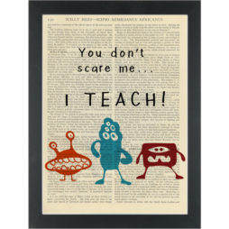 Funny teacher quote Scary Dictionary Art Print