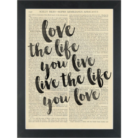 Inspirational quote Love the life you live Dictionary Art Print