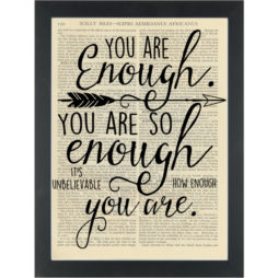 Inspirational quote You are enough Dictionary Art Print
