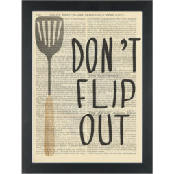 Kitchen funny quote Dont Flip Out Dictionary Art Print