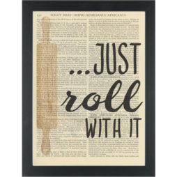 Kitchen quote funny Roll with it Dictionary Art Print