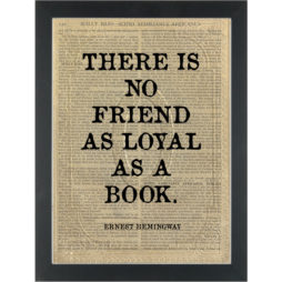 Literary quote Hemingway Loyal friend Books Dictionary Art Print