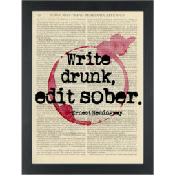 Literary quote Hemingway Write drunk Edit sober Dictionary Art Print