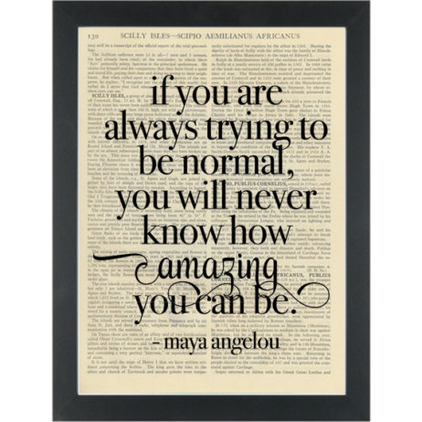 Literary quote Maya Angelou Normal Amazing Dictionary Art Print