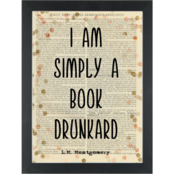 Literary quote Montgomery Book Drunkard Dictionary Art Print