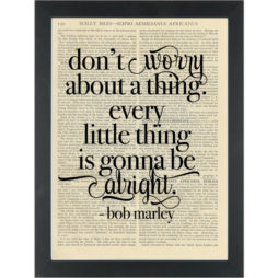 Music lyrics Bob Marley Everything little thing Dictionary Art Print