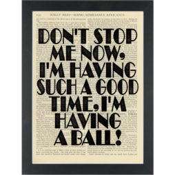 Music lyrics Freddy Dont STop Me Now Dictionary Art Print
