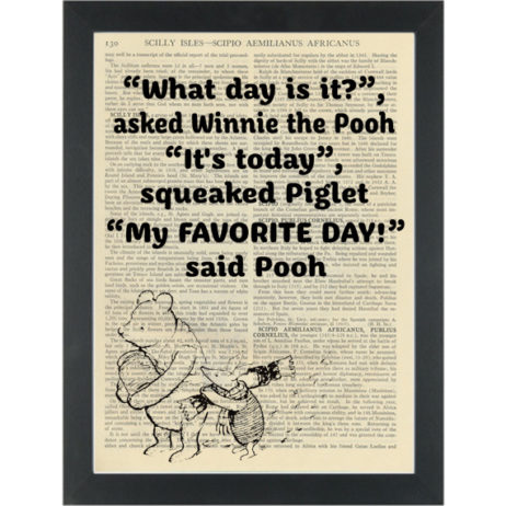 Winnie pooh piglet quote Today my favourite day Dictionary Art Print